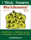 What Is Economics? - Print Version